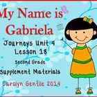 My Name is Gabriela Journeys Unit 4 Lesson 18 Second Grade Supplement Activities Common Core Aligned Pg. 3-4 Vocabulary in Context – copy sides ...