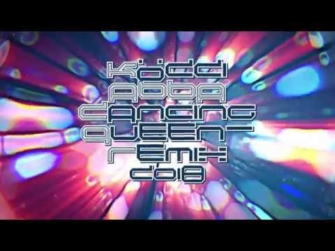 Köddi-ABBA Dancing Queen-Remix-2018 | 2018 | Queen, Games