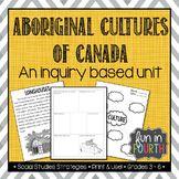 Aboriginal Cultures of Canada Inquiry Based Unit