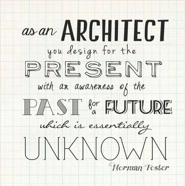 Discover And Share Architecture Quotes Explore Our Collection Of Motivational Famous By Authors You Know Love