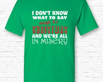 Were all in Misery Christmas Vacation Movie Quote T-shirt Tshirt Tee Shirt Gift • Xmas movie quote • XMAS Gift Family • Clark Griswold TF-1