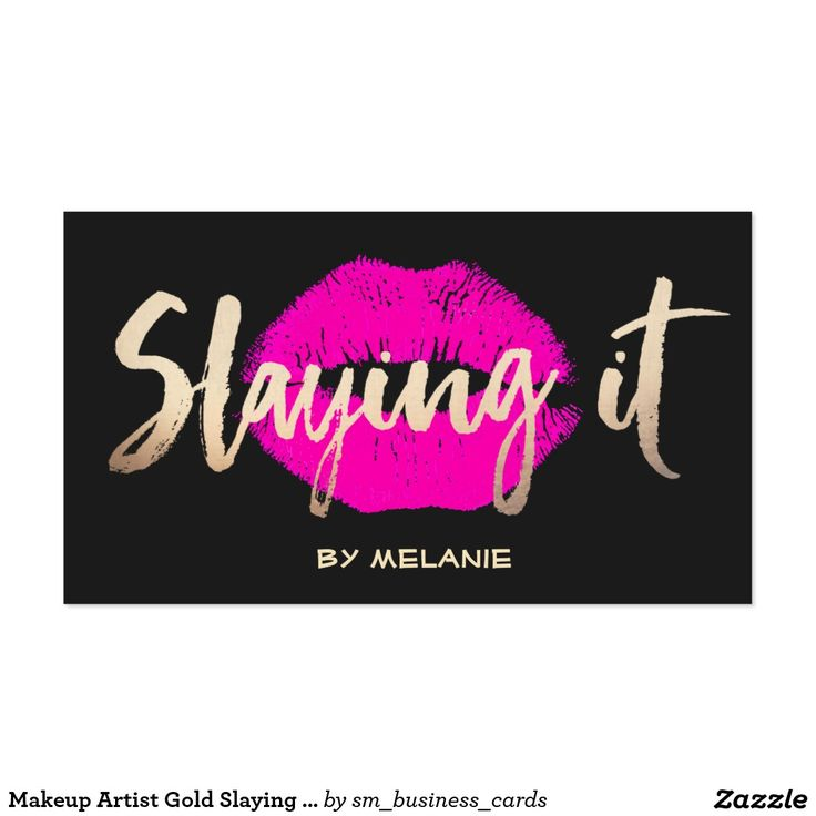 Makeup Artist Gold Slaying It Pink Lips Black Business Card