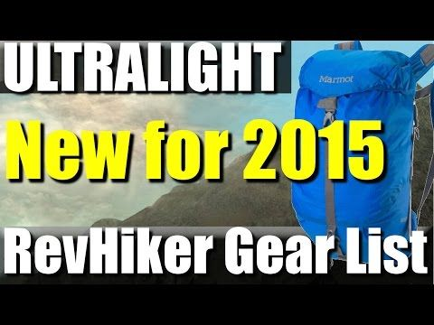 2015 6.5 lb Ultralight Backpacking Gear List | RevHiker - YouTube