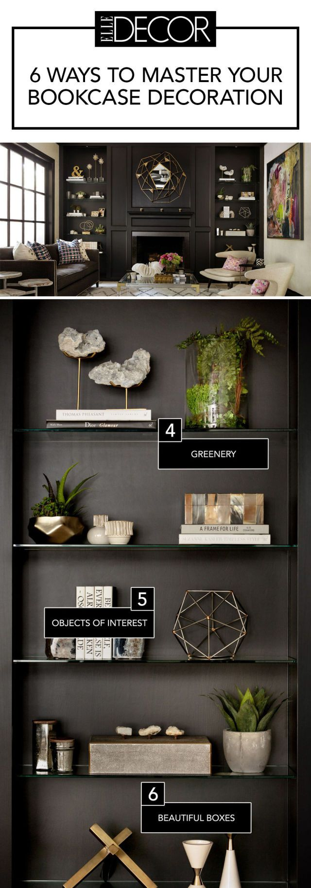 6 Secrets To A Perfectly Styled Bookcase Bookshelf DecoratingDecorate BookshelvesBookshelf DesignLiving Room