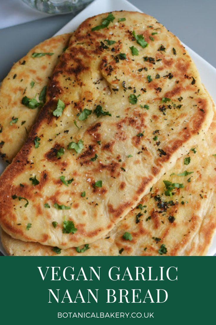 Vegan Knoblauch Naan Botanical Bakery Rezepte Botanical Bakery Botanical Bakery E Vance Veganrecipes Veganrecipesea In 2020 Vegan Dishes Vegan Recipes Vegan Eating