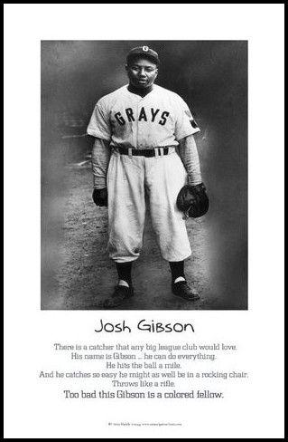 Josh Gibson --> negro league baseball   Negro League Baseball Art Prints & Posters