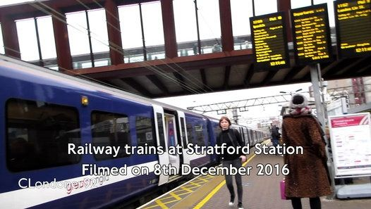 Railway trains at Stratford Station Filmed on 8th December 2016