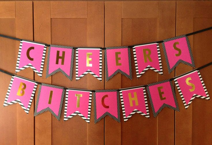Kate Spade Inspired CHEERS BITCHES Banner. by popofgold on Etsy