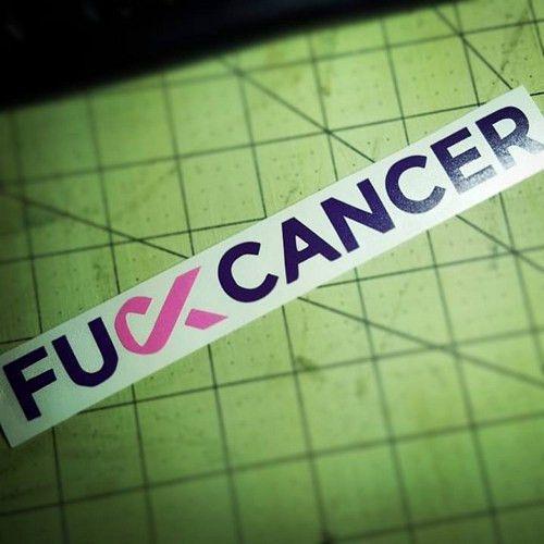 F*CK CANCER Vinyl Car Decal Sticker