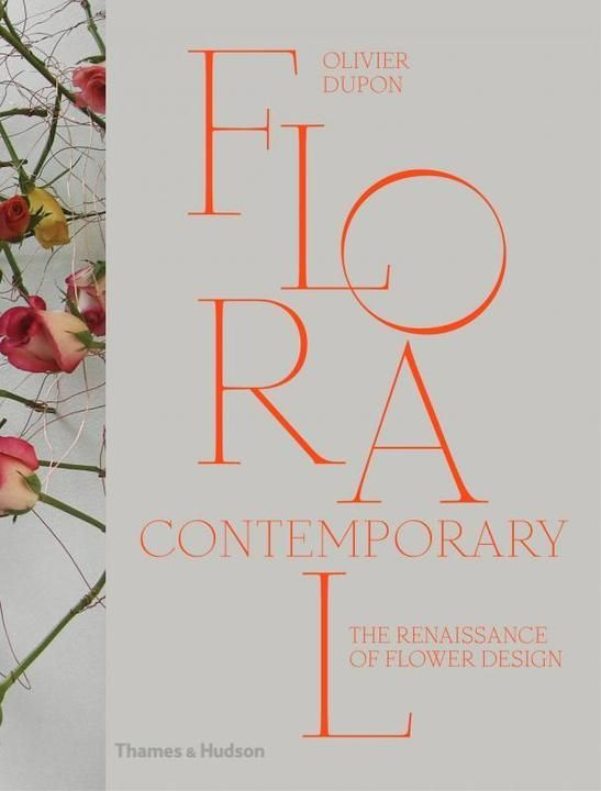 Cover Art for Floral Contemporary: The Renaissance of Flower Design, ISBN: 9780500517437