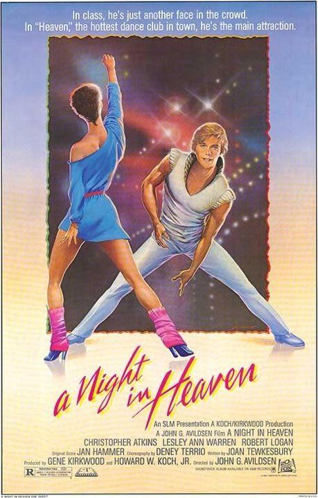 A Night in Heaven (1983) Stars: Christopher Atkins, Lesley Ann Warren, Robert Logan, Deborah Rush, Carrie Snodgress, Amy Lyndon ~ Director: John G. Avildsen (Christopher Atkins won a Razzie Award for Worst Actor 1984)