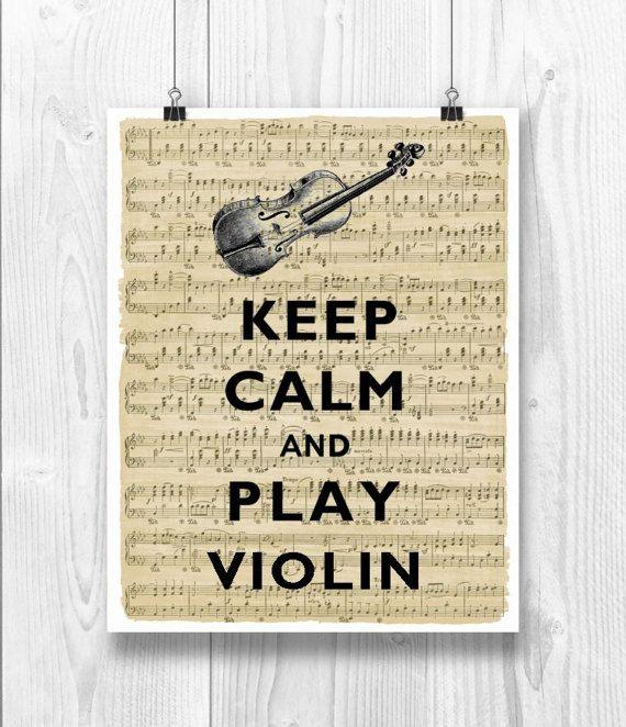 Violin art Keep Calm Art Keep Calm Print Keep calm play