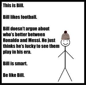 14 Best Be Like Bill Memes of All Time I guess I am not like Bill