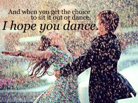 I Hope You Dance by Lee Ann Womack....my all time favorite song!