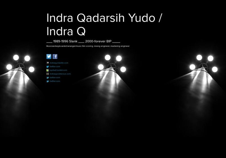 Indra Qadarsih Yudo / Indra Q's page on about.me – http://about.me/Indraq