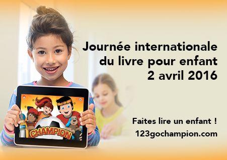 Journée internationale du livre pour enfant 2016 - #ChampionLivre