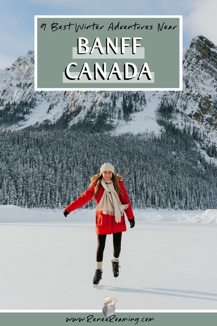 9 Best Winter Adventures Near Banff Canada Winter Adventure Canada Travel Guide North America Travel Destinations
