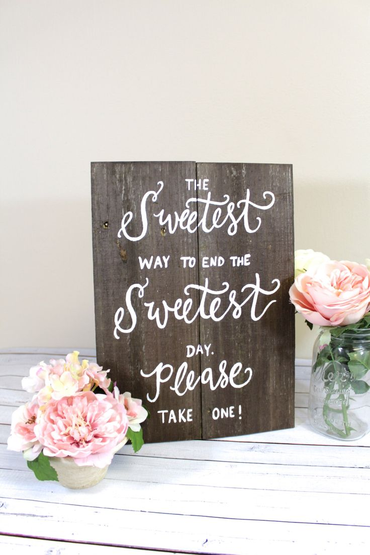 Candy Dessert Bar Sign, Wedding Favor Sign, Take One Sign, Rustic Wooden Wedding Sign by ThePaperWalrus on Etsy https://www.etsy.com/listing/185582116/candy-dessert-bar-sign-wedding-favor