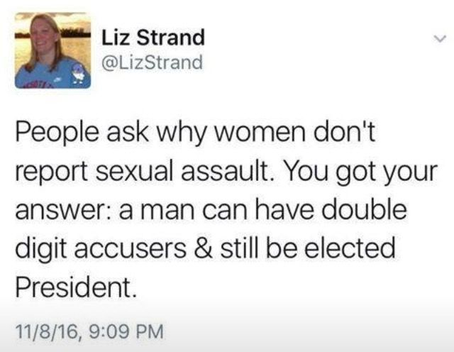 """Trumps Women Voters should Never, Ever be allowed to """"Claim"""" Sexual Harassment or Sexual Assault since they obviously are OK with it."""