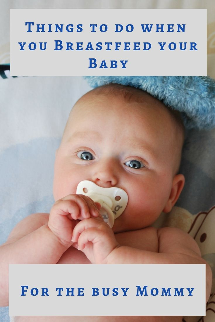 4 More Things To Do While Feeding Your Baby Breastfeeding Parenting Blog Breastfeeding And Pumping