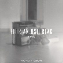 """""""The Maria Sessions"""" from Florian Ostertag only € 4.99 incl. VAT,plus shipping"""