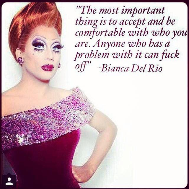 Reining Queen, Bianca Del Rio. Love this queen!!!