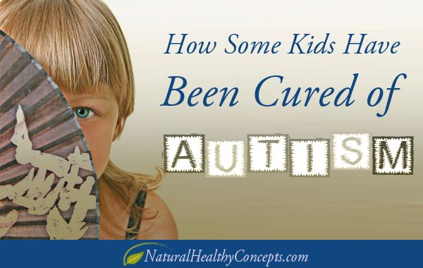 How some kids have been cured from autism... find out how to treat or even cure autism naturally with a function medicine approach...