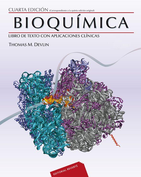 """""""Bioquímica : libro de texto con aplicaciones clínicas : 4a ed. [2 vols.]"""" / coordinada por Thomas M. Devlin. Barcelona [etc.] : Reverté, 2015. Matèries : Bioquímica; Educació superior. #nabibbell"""