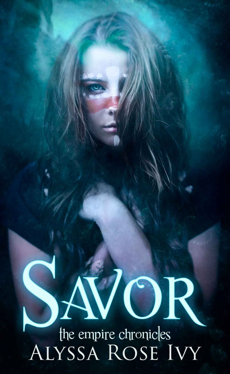 Savor (the Empire Chronicles Book 4)  Kindle Edition By Alyssa Rose Ivy