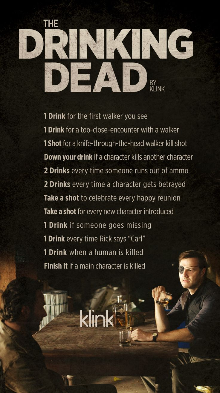Official Walking Dead Drinking Game!<<<*gets apple juice* time to get wasted!