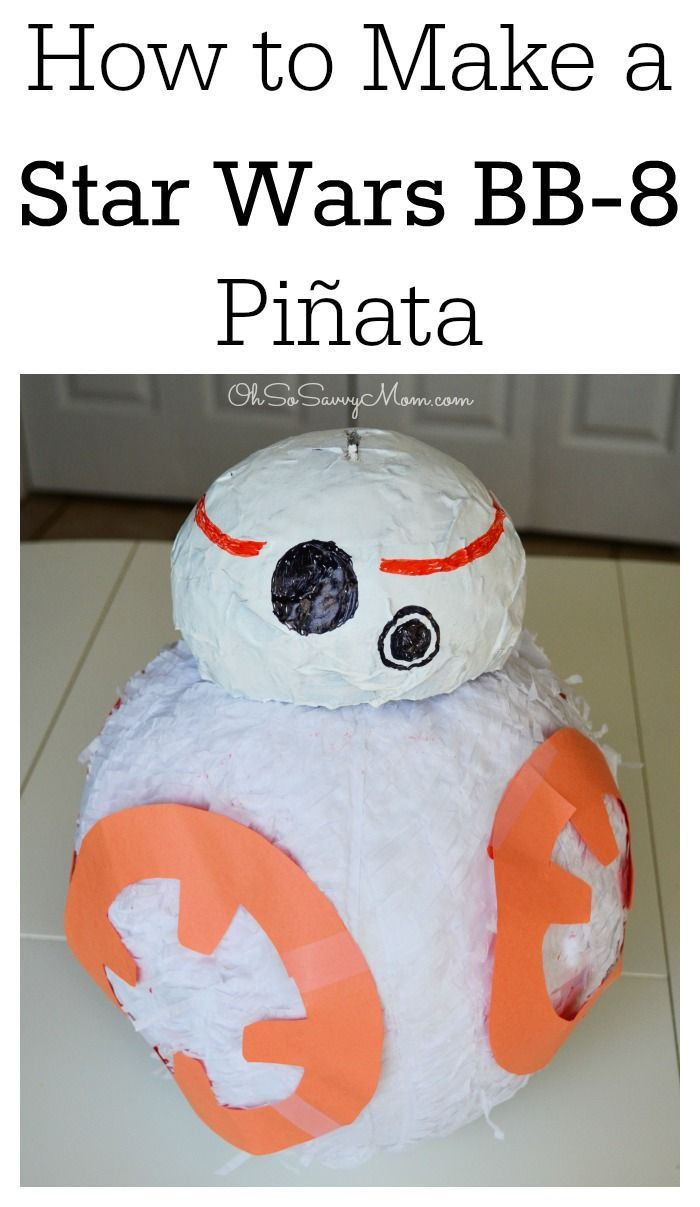 How to Make a Star Wars BB-8 Pinata | Star Wars Birthday Party Ideas