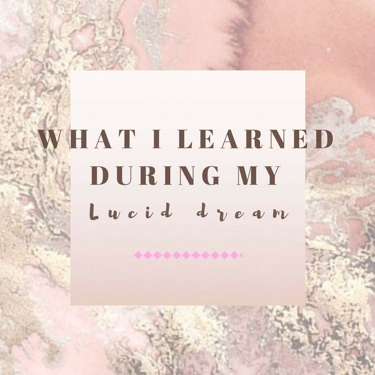 What you can learn from lucid dreams.