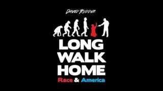 David Rudder's Long walk home