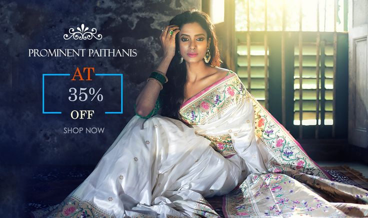 Arrived in Style! Exclusive #Paithanis at FLAT 35% OFF!