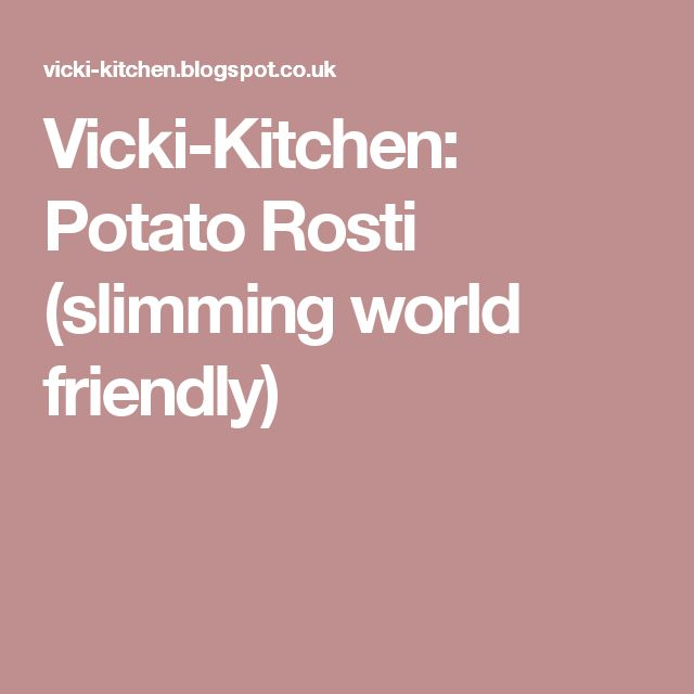 Vicki-Kitchen: Potato Rosti (slimming world friendly)