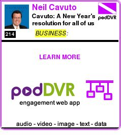 #BUSINESS #PODCAST  Neil Cavuto    Cavuto: A New Year's resolution for all of us    READ:  https://podDVR.COM/?c=1d88009a-185c-d96f-574b-090edd85d32b