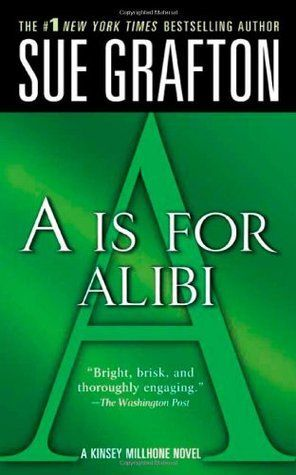 Read A is for Alibi (Kinsey Millhone, #1) Online Book PDF