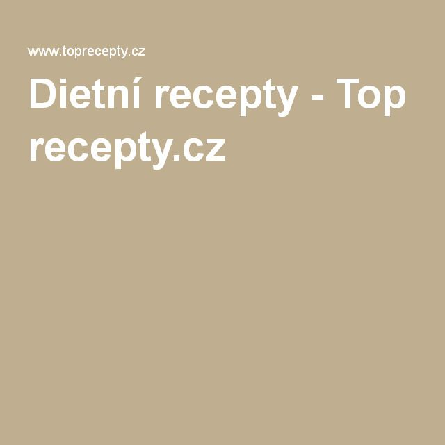 Dietní recepty - Top recepty.cz