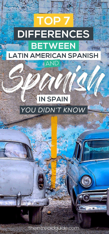 7 principais diferenças entre espanhol espanhol e espanhol latino-americano que você não sabia   – Español / Spanish