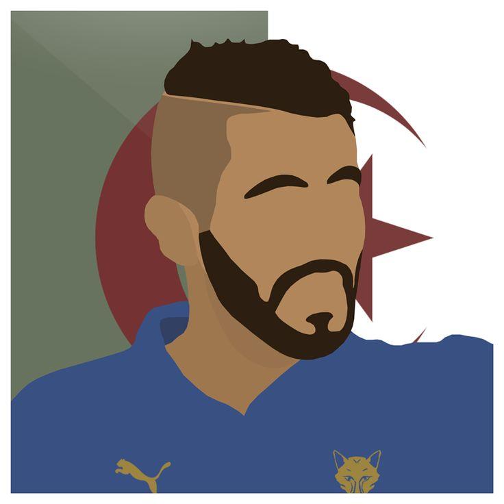Mahrez   #Leicester #LCFC #Foxes #Premiership #Algeria #Riyad #Mahrez #Football #England #Sport #Design #Futbol #Illustrator #Photoshop #Vector #UCL