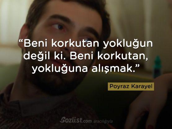 Beni korkutan yokluğun değil ki. Beni korkutan… #poyraz #karayel #dizi #film #replikleri #sözleri #anlamlı
