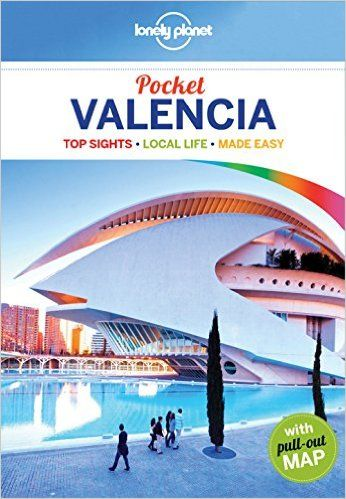 Lonely Planet Pocket Valencia (Travel Guide): Amazon.co.uk: Lonely Planet, Andy Symington: 9781786572233: Books
