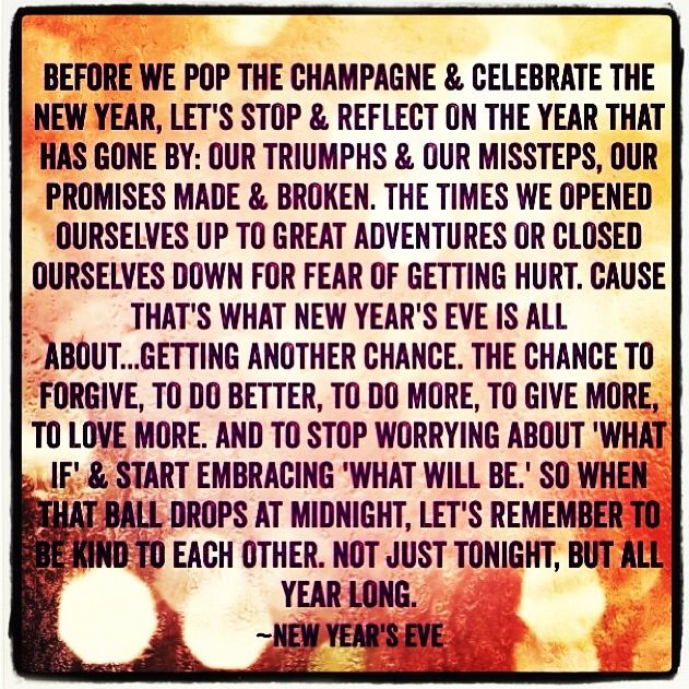 New Year S Eve Quote I Absolutely Love This Quote