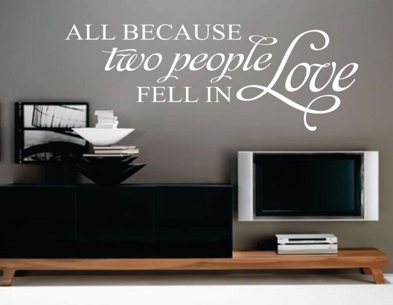 All Because Two People Quote Vinyl Wall Lettering Decals Letters Quotes Love Decal Wedding Gift