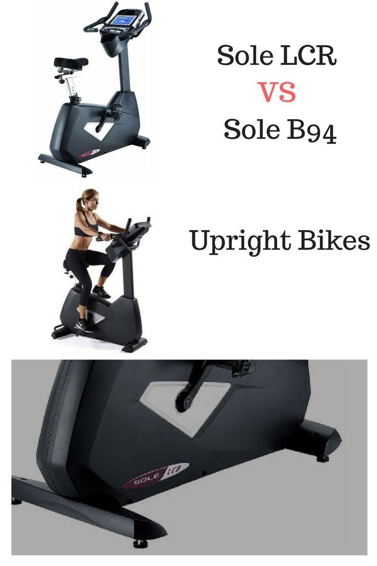 Sole Fitness B94 Stationary Upright Bike Vs Sole Fitness Lcb Sole Stationary Bikes B94 Is Designed Biking Workout Upright Exercise Bike Exercise Bike Reviews