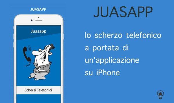 Juasapp,-lo-scherzo-telefonico-a-portata-di-un'applicazione-su-iPhone