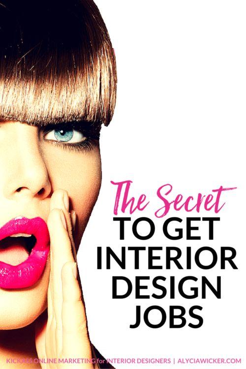 The secret to get interior design jobs - How to get a job as an interior decorator ...