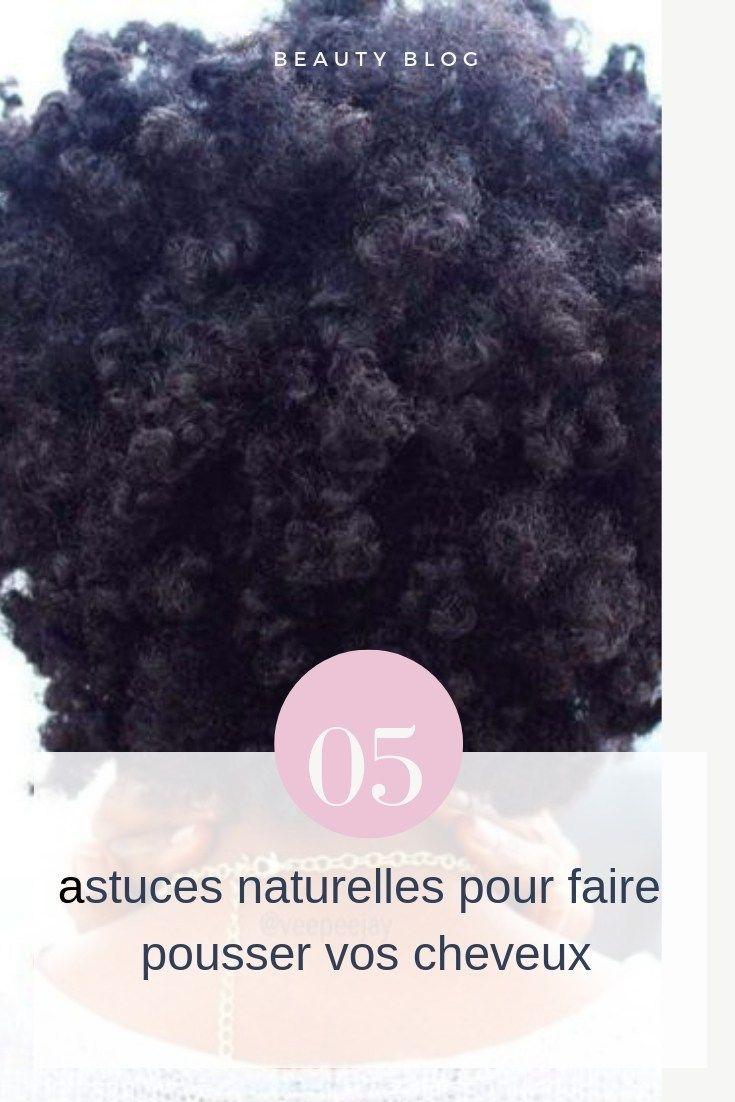 05 astuces naturelles pour faire pousser vos cheveux – NYBeauty & Care
