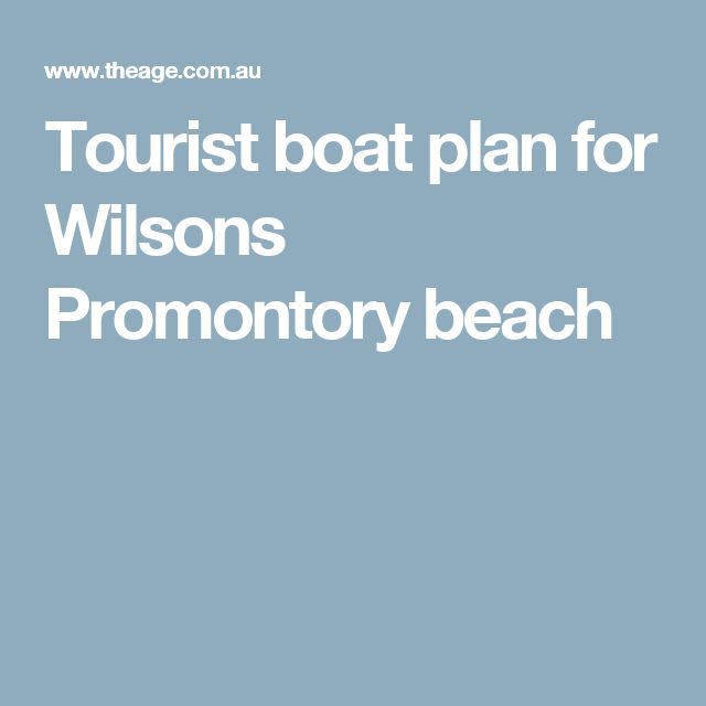 Tourist boat plan for Wilsons Promontory beach
