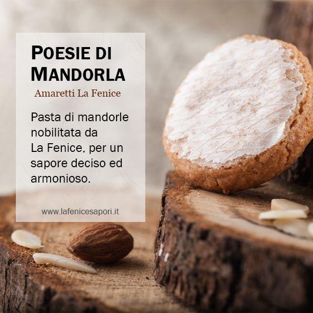 POESIE DI MANDORLA Amaretti La Fenice Pasta di mandorle nobilitata da La Fenice, per un sapore deciso ed armonioso. #amaretti #amarettilafenice #mandorle #cookies